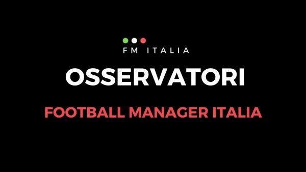 Sezione Osservatori di Football Manager Italia