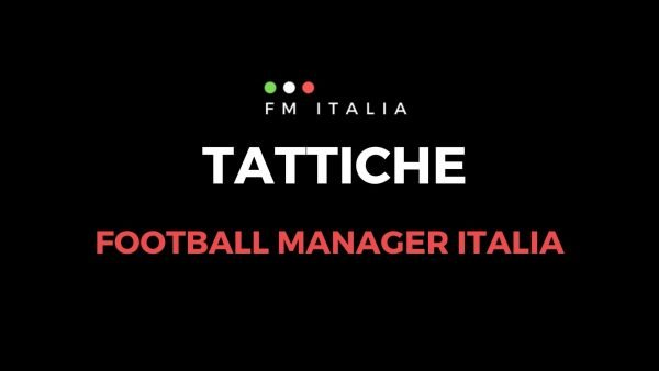 Sezione Tattiche di Football Manager Italia